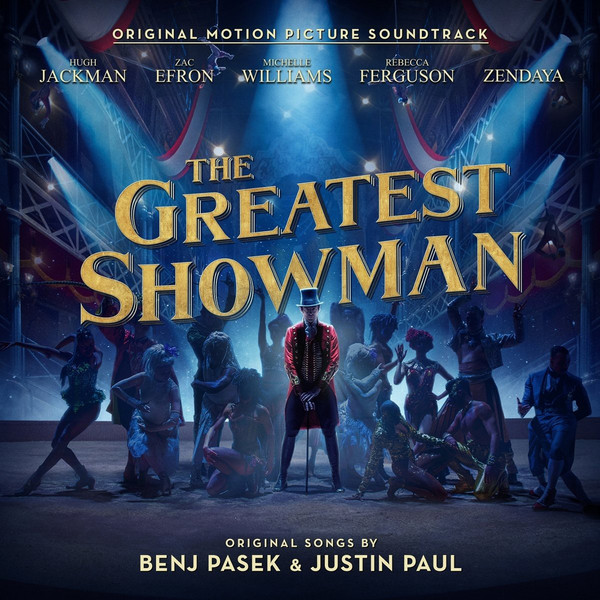 Various, Benj Pasek, Justin Paul (5) – The Greatest Showman (Original Motion Picture Soundtrack)