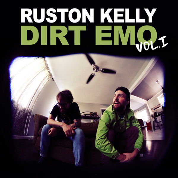 Ruston Kelly – Dirt Emo Vol. 1